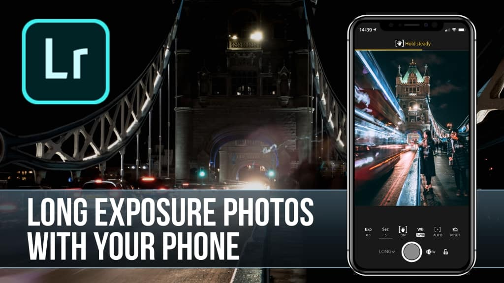 Take Long Exposure Photos with your Phone Featured Image